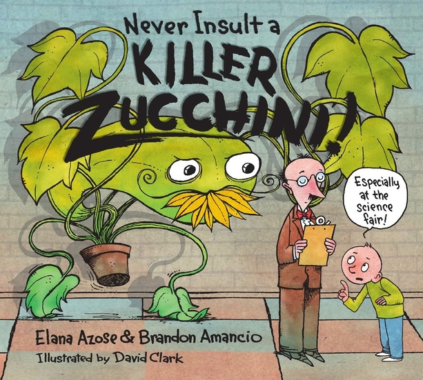 "The cover of ""Never Insult a Killer Zucchini"